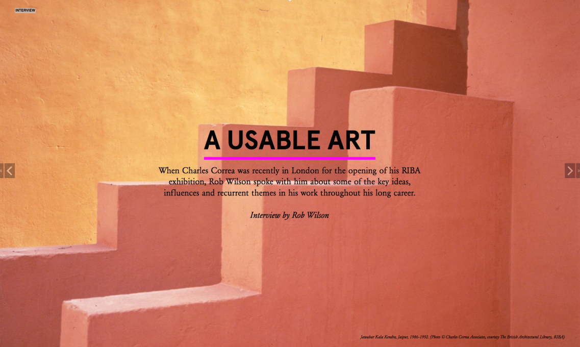 A Usable Art... Charles Correa in a wide-ranging interview with Rob Wilson