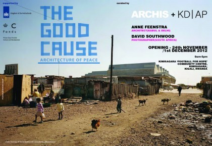 """The Good Cause: The Architecture of Peace"" will be exhibited in Kigali, Rwanda from 24 November - 1 December, 2012"