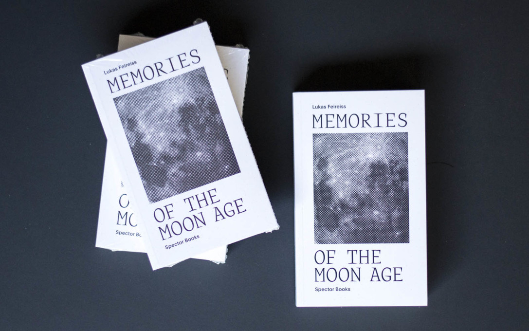 """Memories of the Moon Age"" by Lukas Feireiss (Spector Books, 2015)."