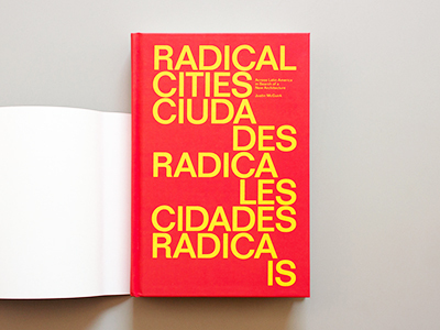 Radical Cities by Justin McGuirk. (Image courtesy Verso)