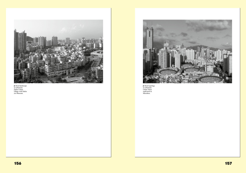 In a good way, the contributions approach the topic from various angles like Urbanus Research who are examining 'Typologies of Post-Ruralism'. Photos of Darfen Urban Village (left) and Shenzhen (right).