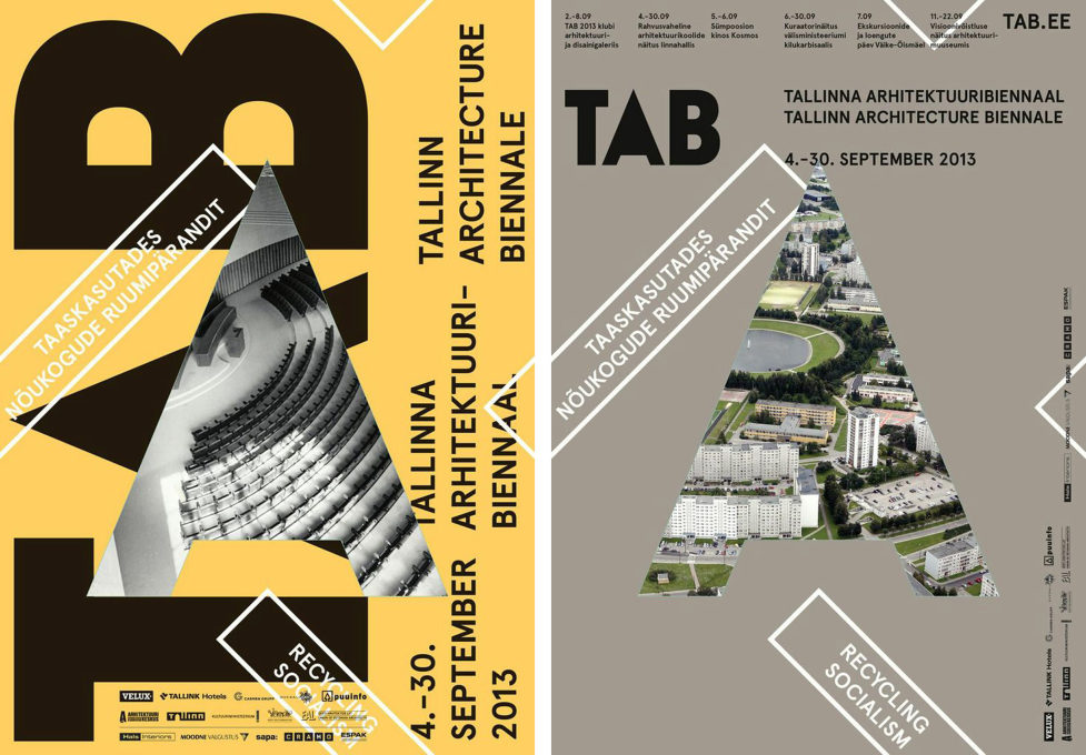 """Recycling Socialism""; Tallinn Architecture Biennale 2013 posters (Graphic design: AKU)."